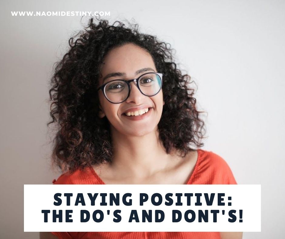 staying-positive-naomidestinyblog