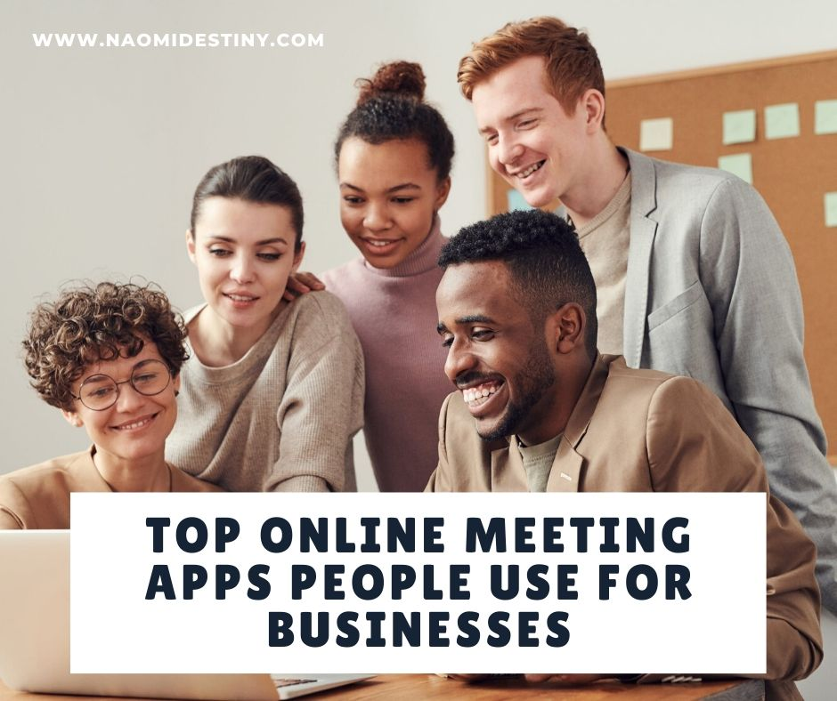 naomidestiny.com-online-meeting-apps-for-businesses