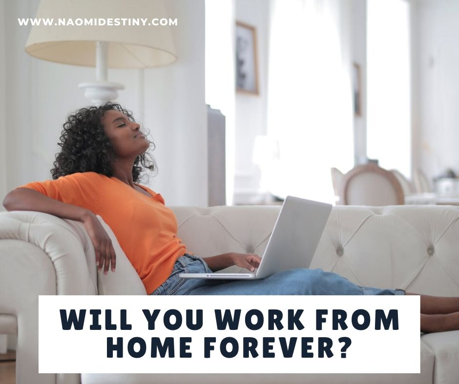 will_you_work_from_home_forever