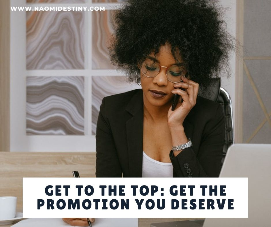 how-to-get-the-promotion-you-deserve-from-your-place-of-work